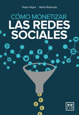 Libro Como monetizar las redes sociales